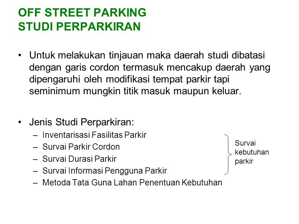 OFF STREET PARKING STUDI PERPARKIRAN