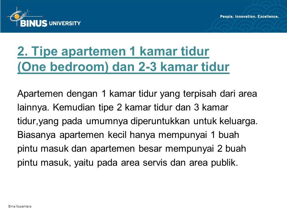 2. Tipe apartemen 1 kamar tidur (One bedroom) dan 2-3 kamar tidur