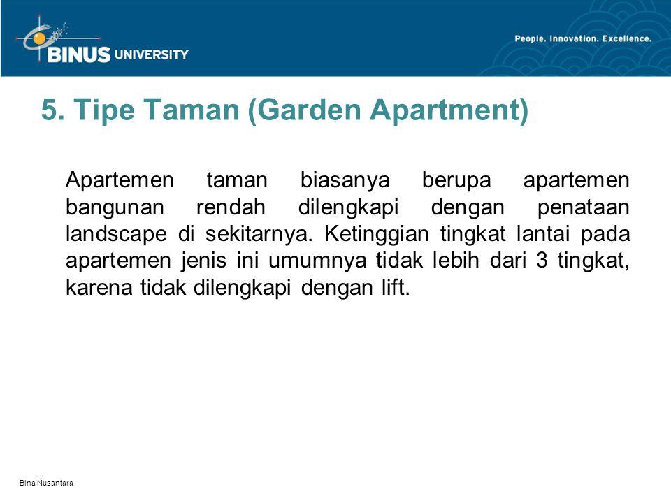 5. Tipe Taman (Garden Apartment)