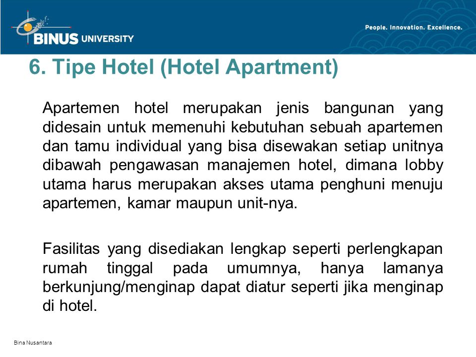 6. Tipe Hotel (Hotel Apartment)