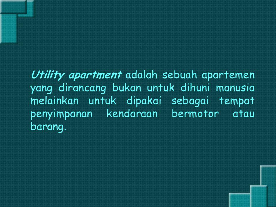 Utility apartment adalah sebuah apartemen yang dirancang bukan untuk dihuni manusia melainkan untuk dipakai sebagai tempat penyimpanan kendaraan bermotor atau barang.
