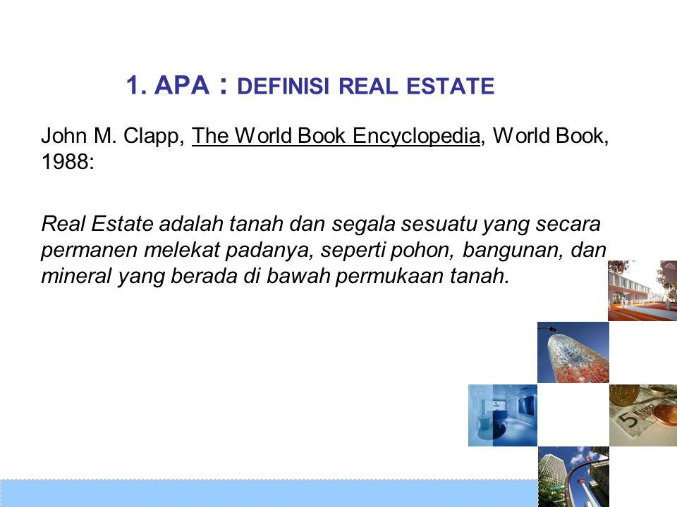 1. APA : DEFINISI REAL ESTATE