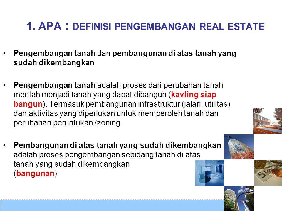 1. APA : DEFINISI PENGEMBANGAN REAL ESTATE