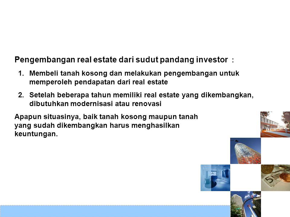 Pengembangan real estate dari sudut pandang investor :