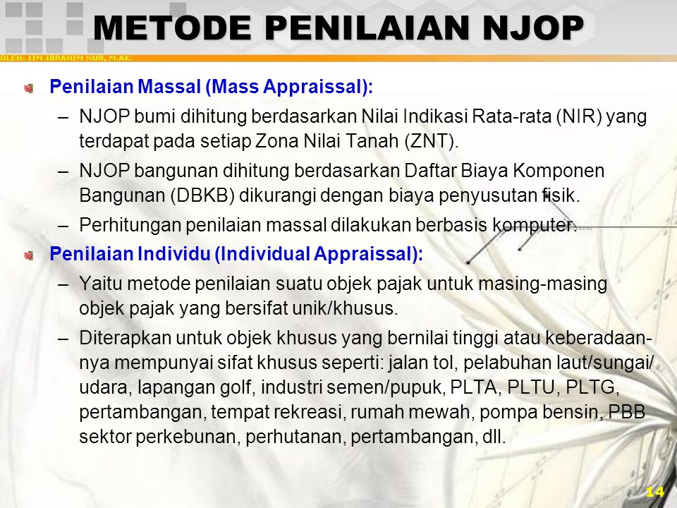 METODE PENILAIAN NJOP Penilaian Massal (Mass Appraissal):