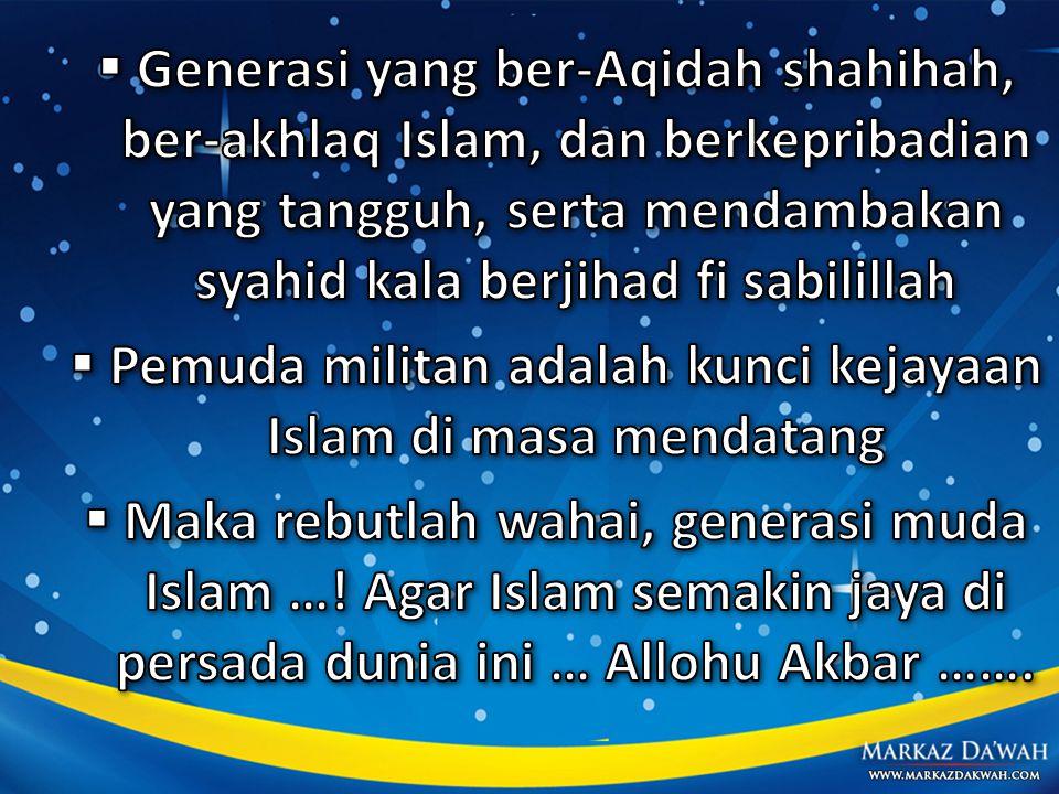 Pemuda militan adalah kunci kejayaan Islam di masa mendatang