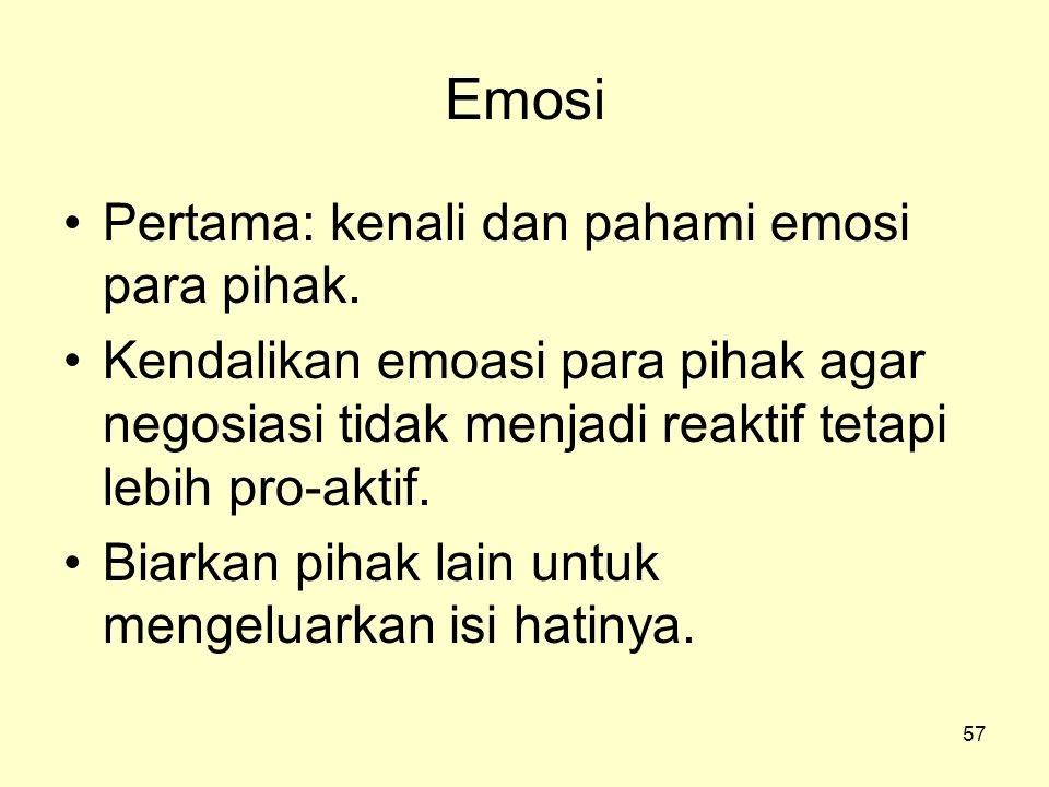Emosi Pertama: kenali dan pahami emosi para pihak.