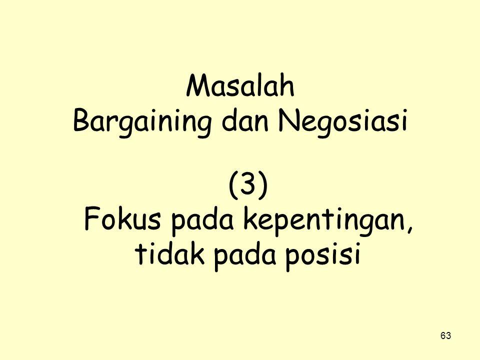 Masalah Bargaining dan Negosiasi