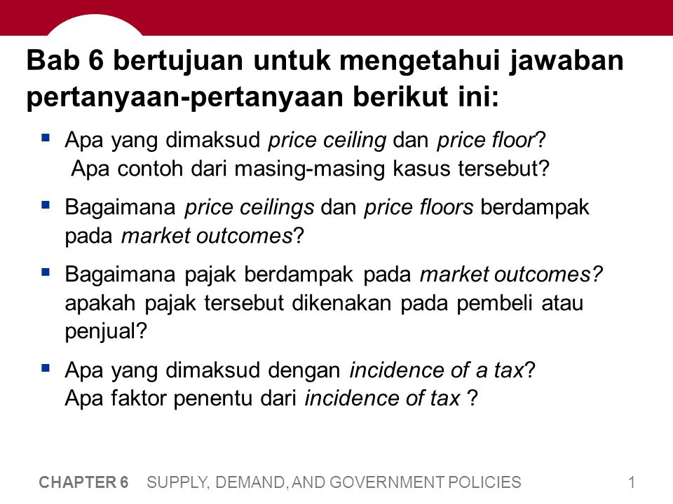 Kebijakan Pemerintah Mengubah Market Outcome