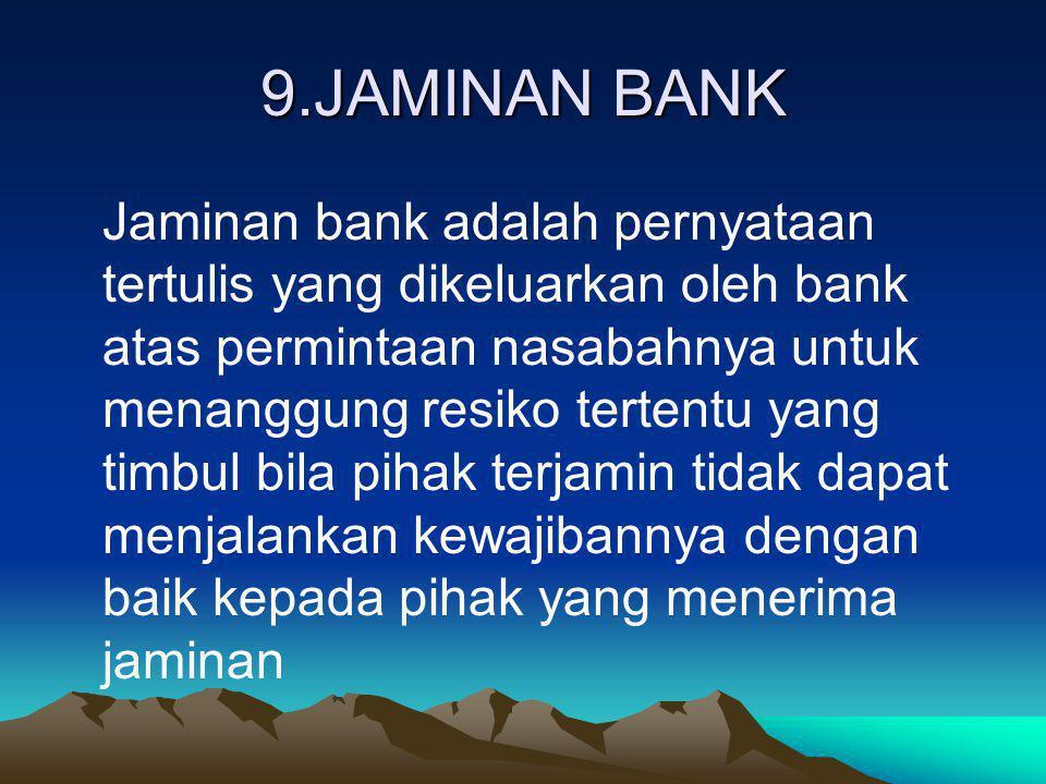9.JAMINAN BANK