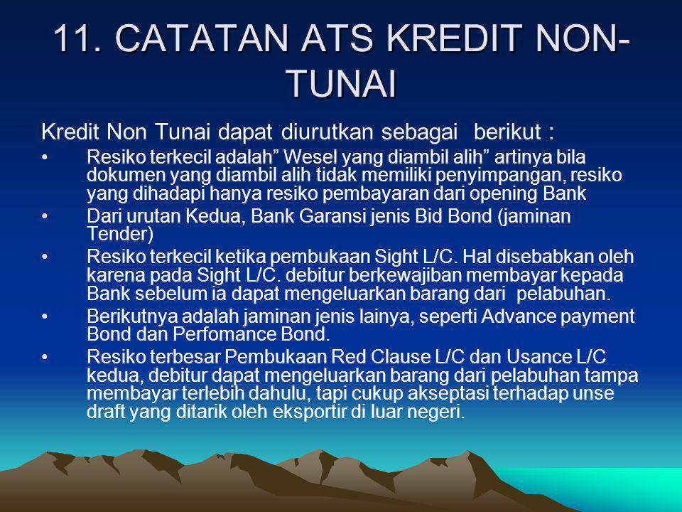 11. CATATAN ATS KREDIT NON-TUNAI