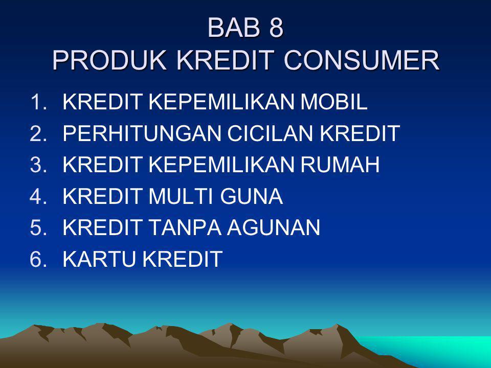 BAB 8 PRODUK KREDIT CONSUMER