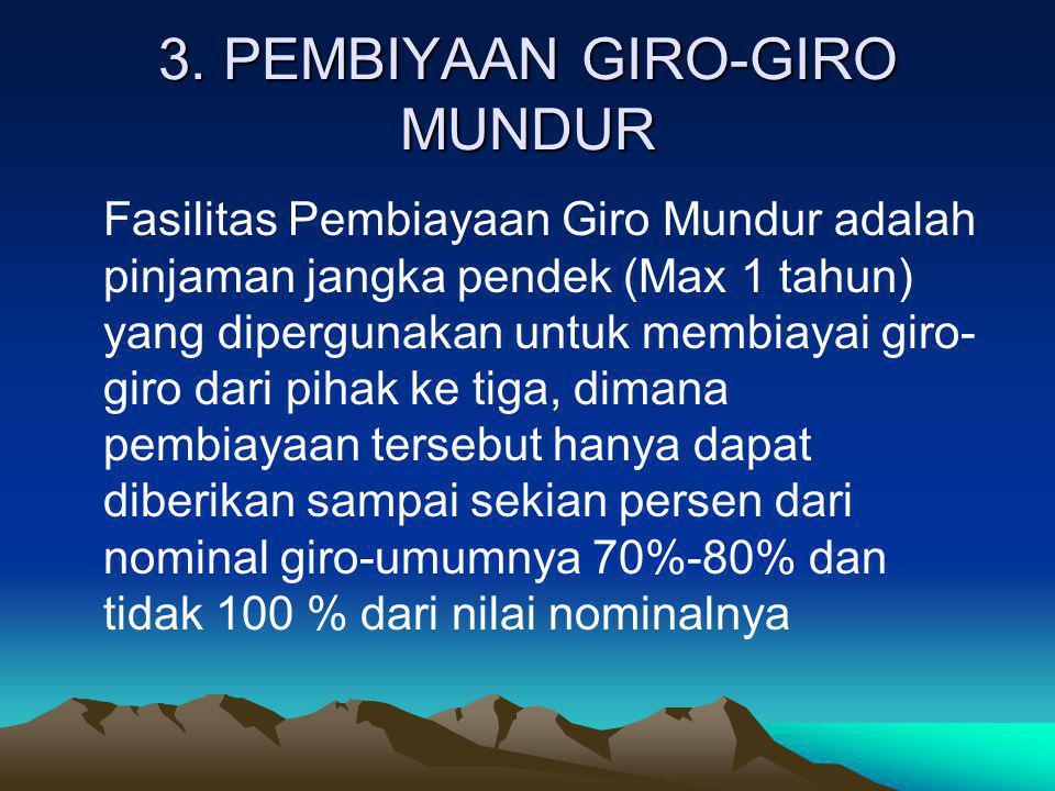 3. PEMBIYAAN GIRO-GIRO MUNDUR
