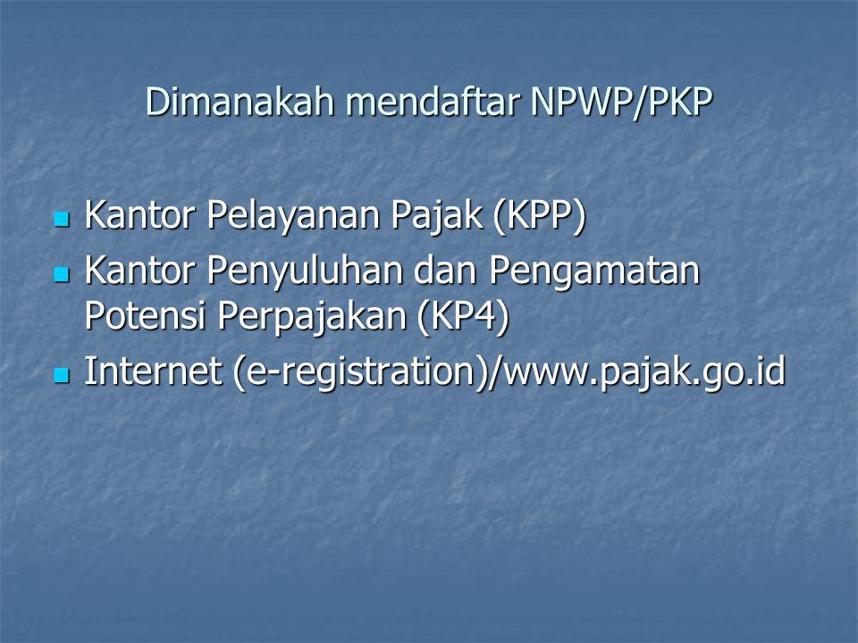 Dimanakah mendaftar NPWP/PKP
