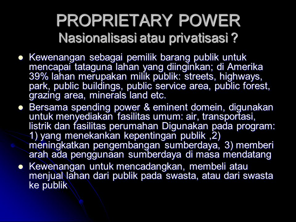 PROPRIETARY POWER Nasionalisasi atau privatisasi