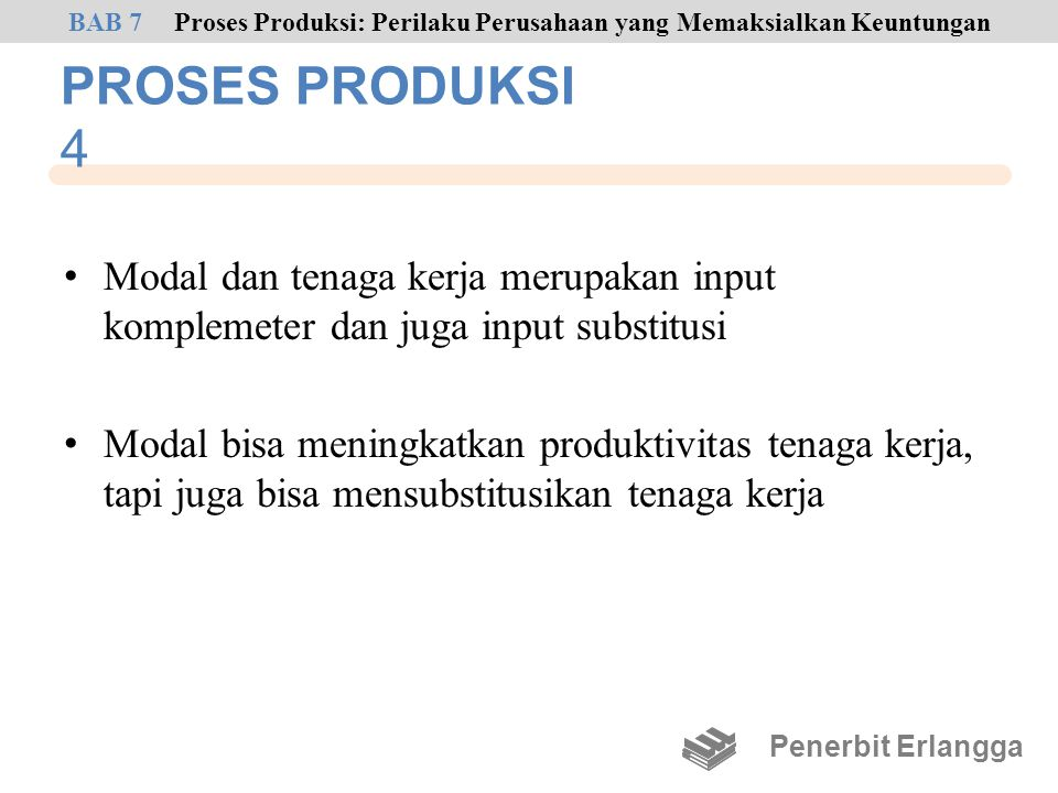 BAB 7 Proses Produksi: Perilaku Perusahaan yang Memaksialkan Keuntungan