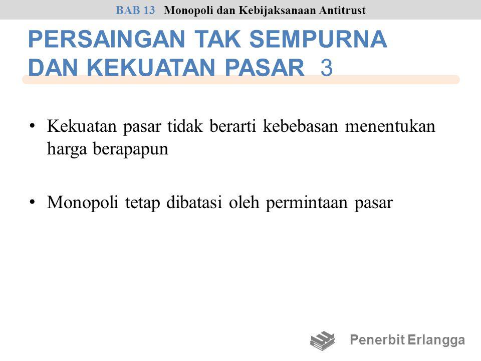 PERSAINGAN TAK SEMPURNA DAN KEKUATAN PASAR 3
