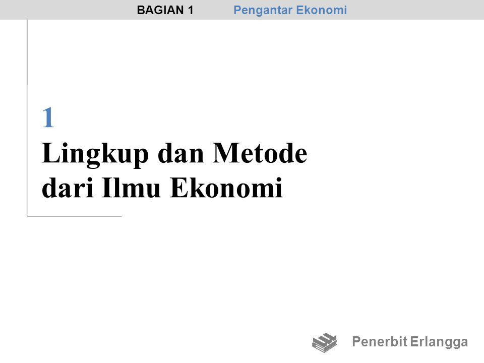 1 Lingkup dan Metode dari Ilmu Ekonomi