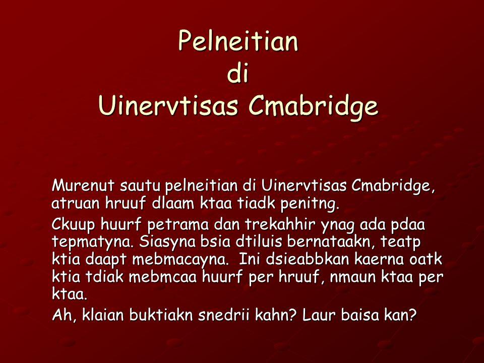 Pelneitian di Uinervtisas Cmabridge