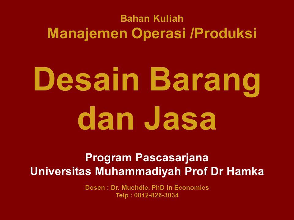 Bahan Kuliah Manajemen Operasi /Produksi