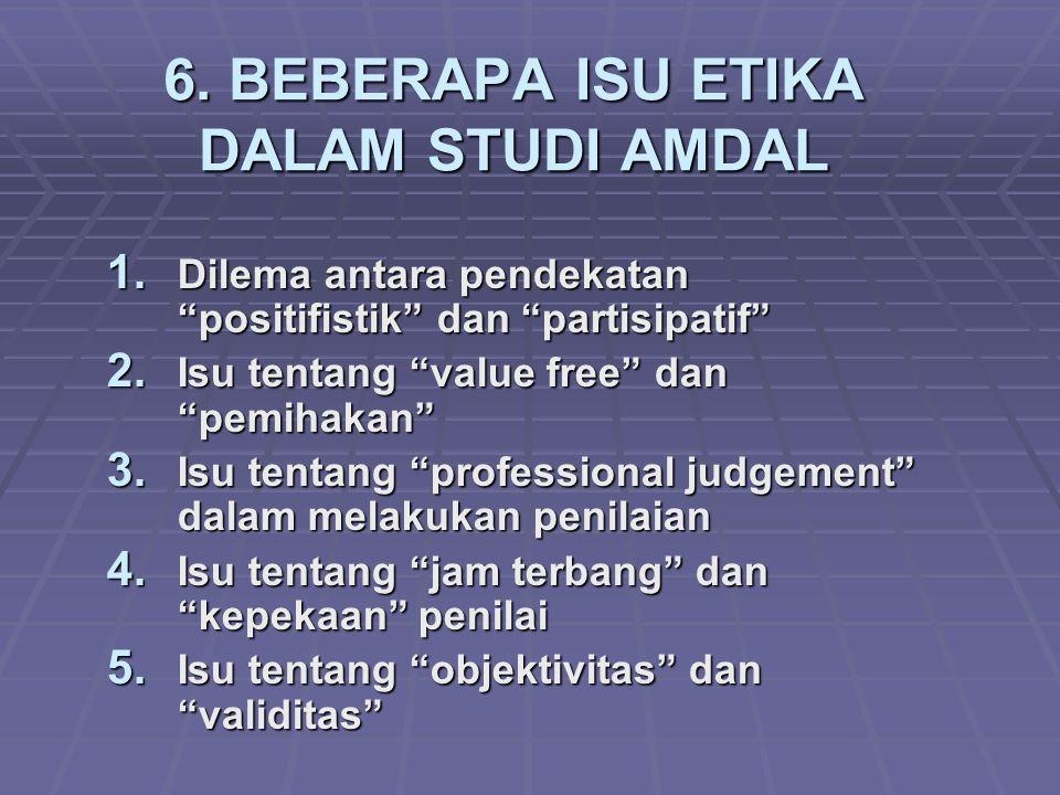 6. BEBERAPA ISU ETIKA DALAM STUDI AMDAL