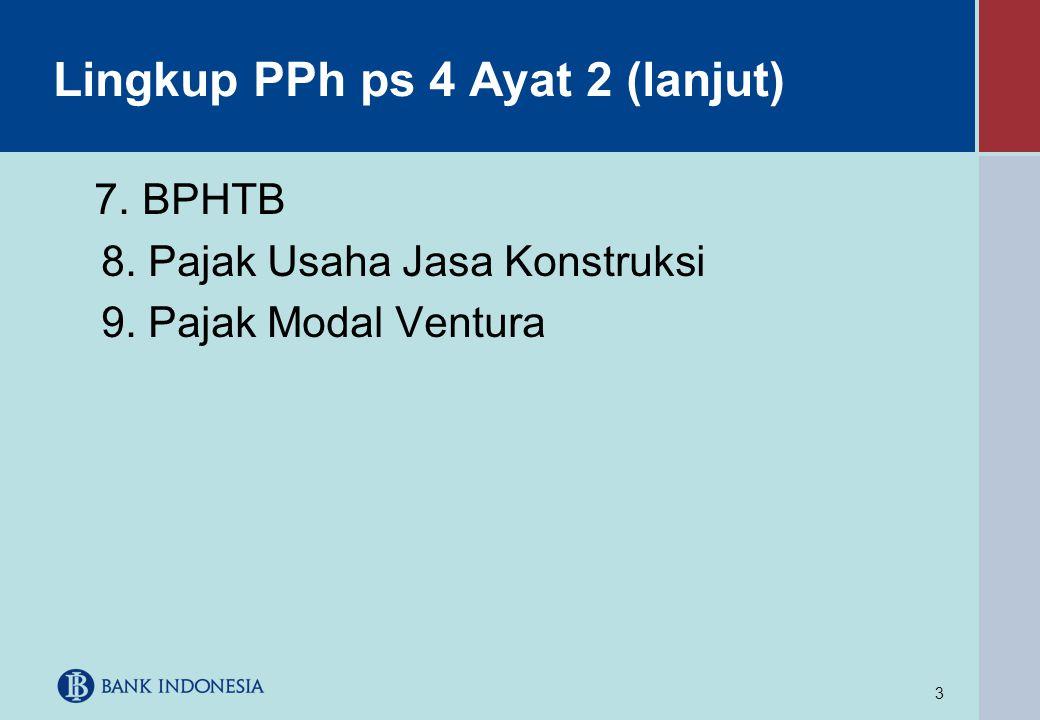 Lingkup PPh ps 4 Ayat 2 (lanjut)