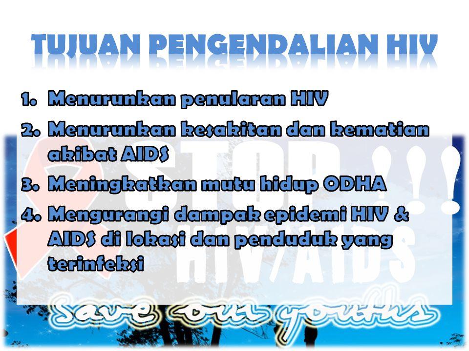 TUJUAN PENGENDALIAN HIV