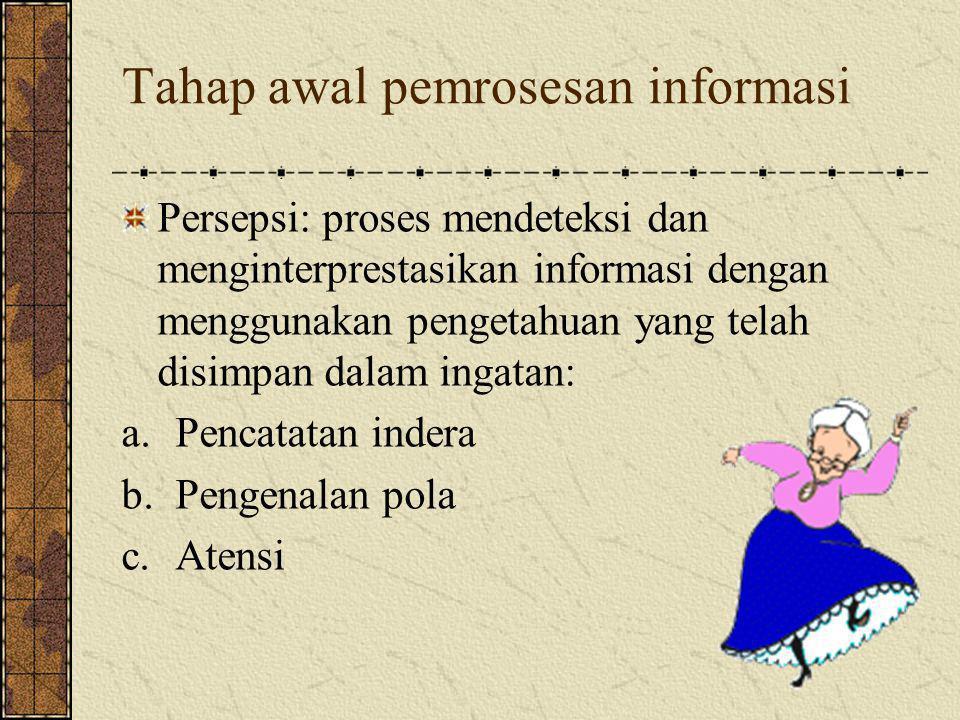Tahap awal pemrosesan informasi