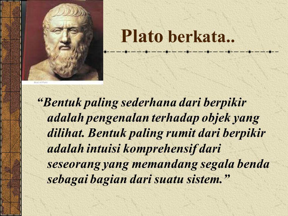 Plato berkata..