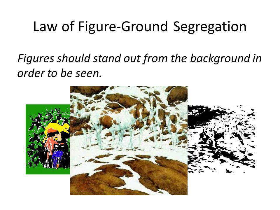 Law of Figure-Ground Segregation