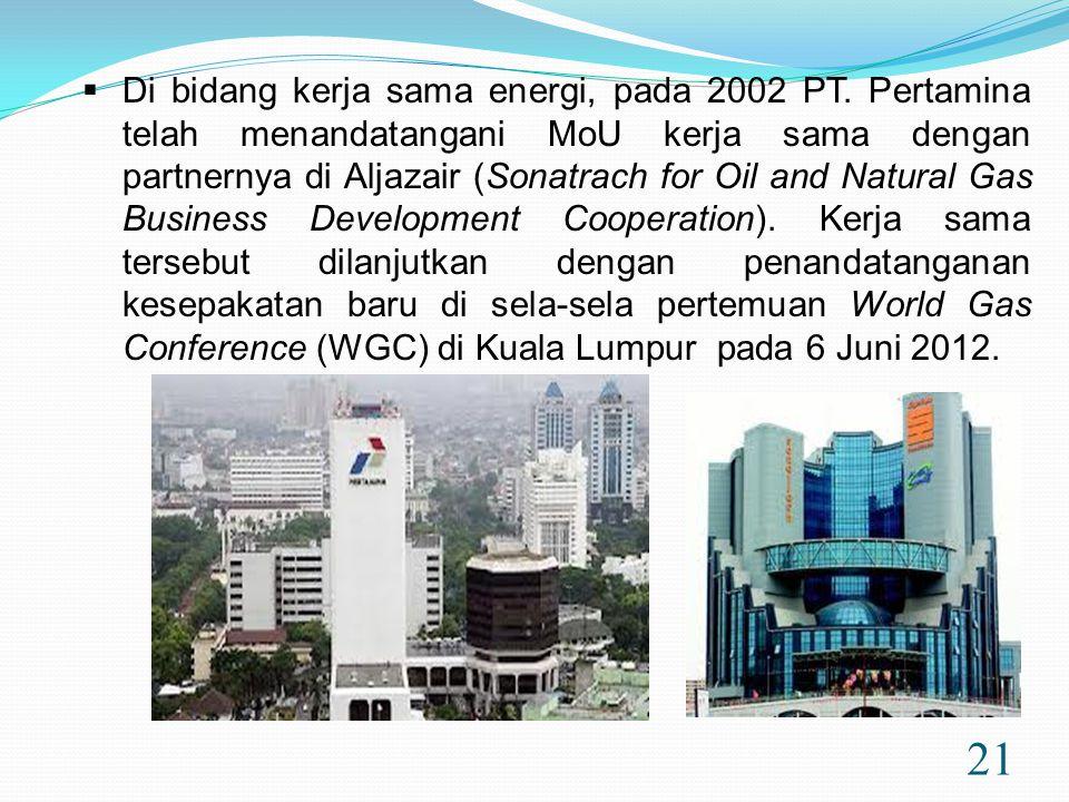 Di bidang kerja sama energi, pada 2002 PT