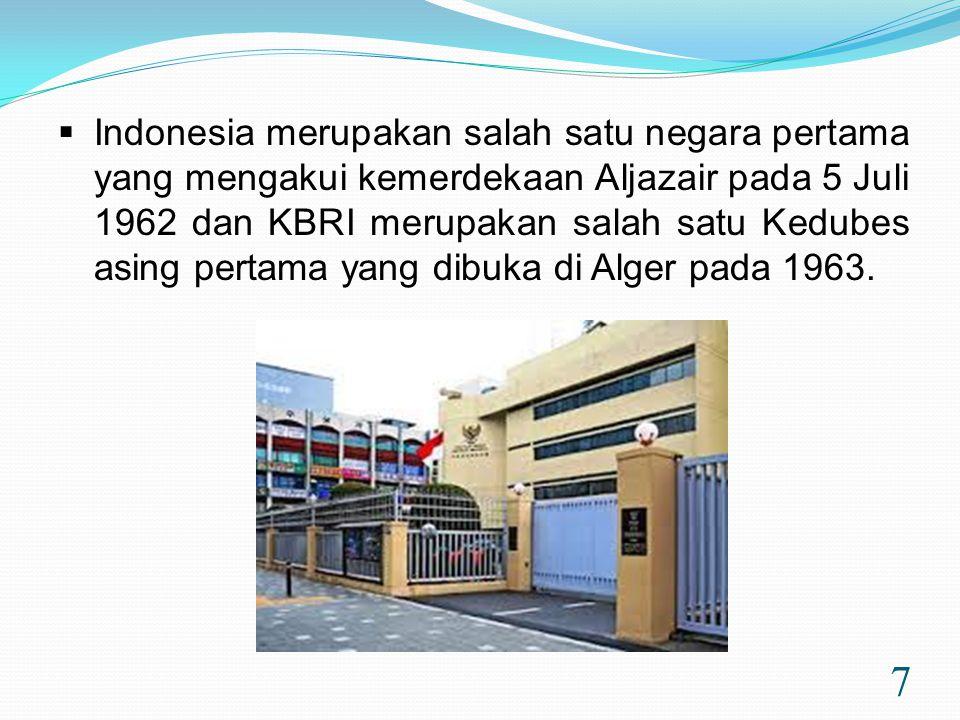 Indonesia merupakan salah satu negara pertama yang mengakui kemerdekaan Aljazair pada 5 Juli 1962 dan KBRI merupakan salah satu Kedubes asing pertama yang dibuka di Alger pada 1963.
