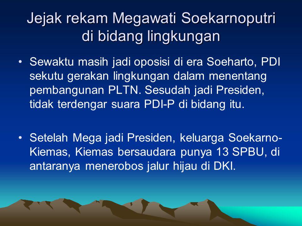 Jejak rekam Megawati Soekarnoputri di bidang lingkungan