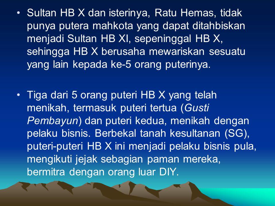 Sultan HB X dan isterinya, Ratu Hemas, tidak punya putera mahkota yang dapat ditahbiskan menjadi Sultan HB XI, sepeninggal HB X, sehingga HB X berusaha mewariskan sesuatu yang lain kepada ke-5 orang puterinya.