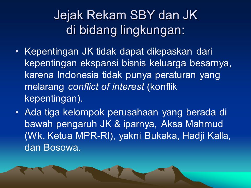 Jejak Rekam SBY dan JK di bidang lingkungan: