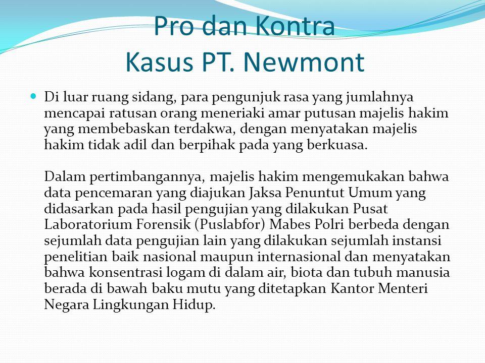 Pro dan Kontra Kasus PT. Newmont