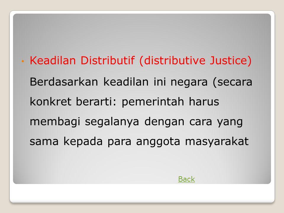 Keadilan Distributif (distributive Justice)