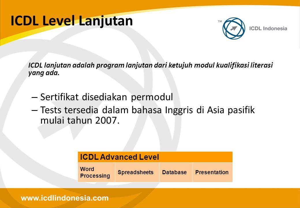 ICDL Level Lanjutan Sertifikat disediakan permodul