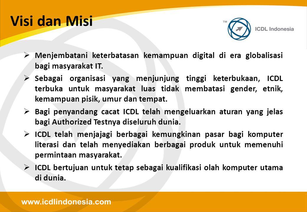 Visi dan Misi Menjembatani keterbatasan kemampuan digital di era globalisasi bagi masyarakat IT.