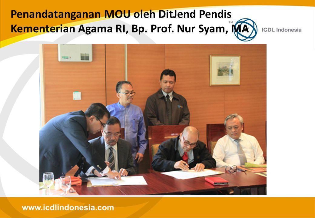 Penandatanganan MOU oleh DitJend Pendis Kementerian Agama RI, Bp. Prof