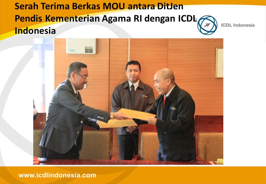 Serah Terima Berkas MOU antara DitJen Pendis Kementerian Agama RI dengan ICDL Indonesia