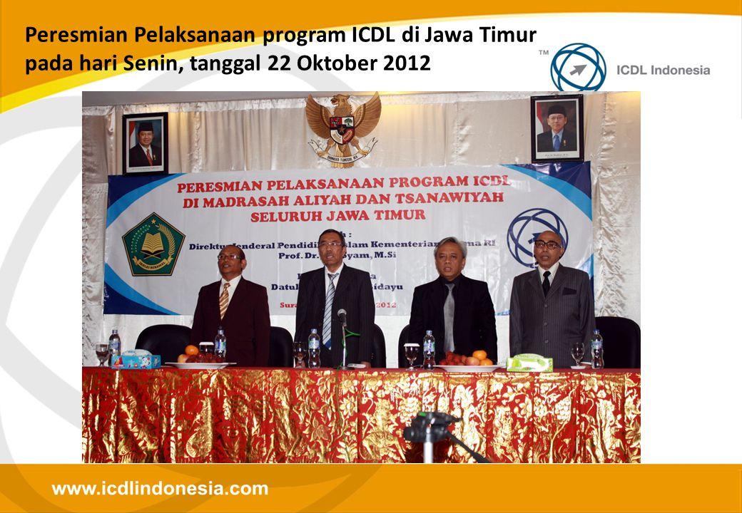 Peresmian Pelaksanaan program ICDL di Jawa Timur pada hari Senin, tanggal 22 Oktober 2012