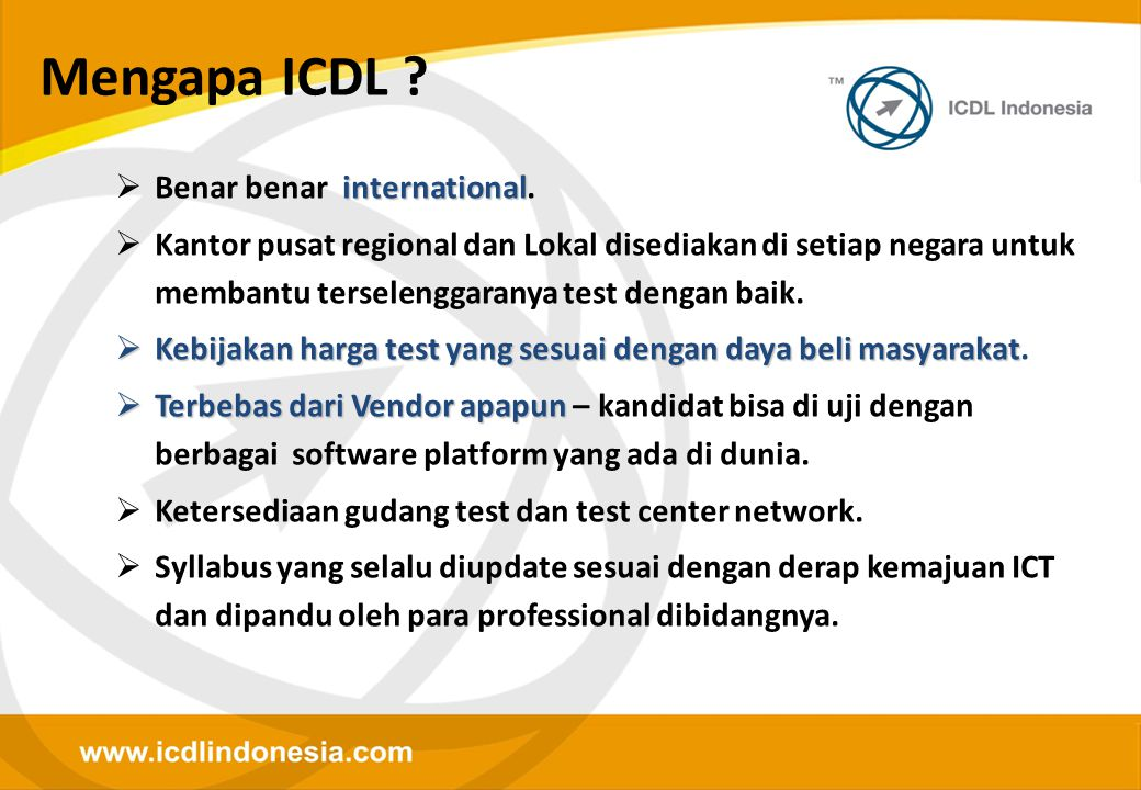 Mengapa ICDL Benar benar international.