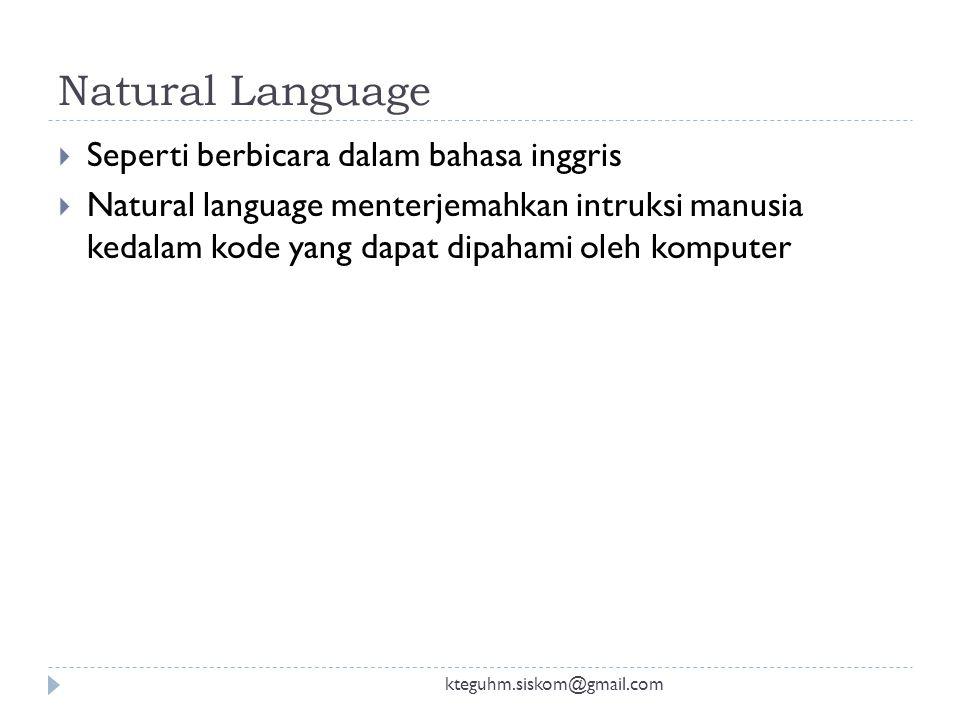 Natural Language Seperti berbicara dalam bahasa inggris