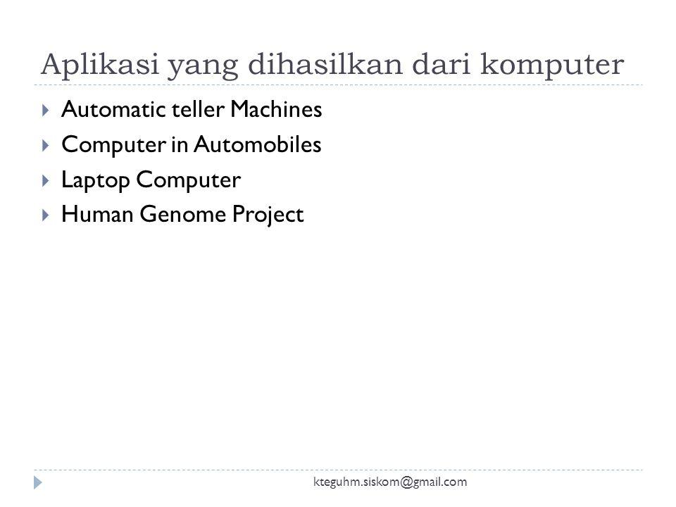 Aplikasi yang dihasilkan dari komputer