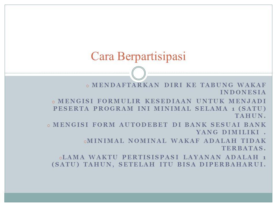 Cara Berpartisipasi Mendaftarkan diri ke Tabung Wakaf Indonesia