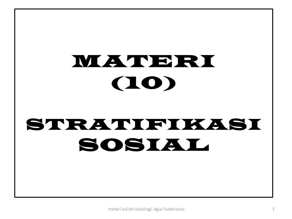 MATERI (10) STRATIFIKASI SOSIAL