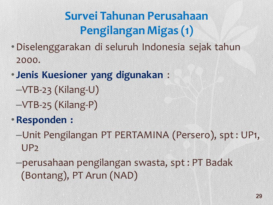 Survei Tahunan Perusahaan Pengilangan Migas (1)