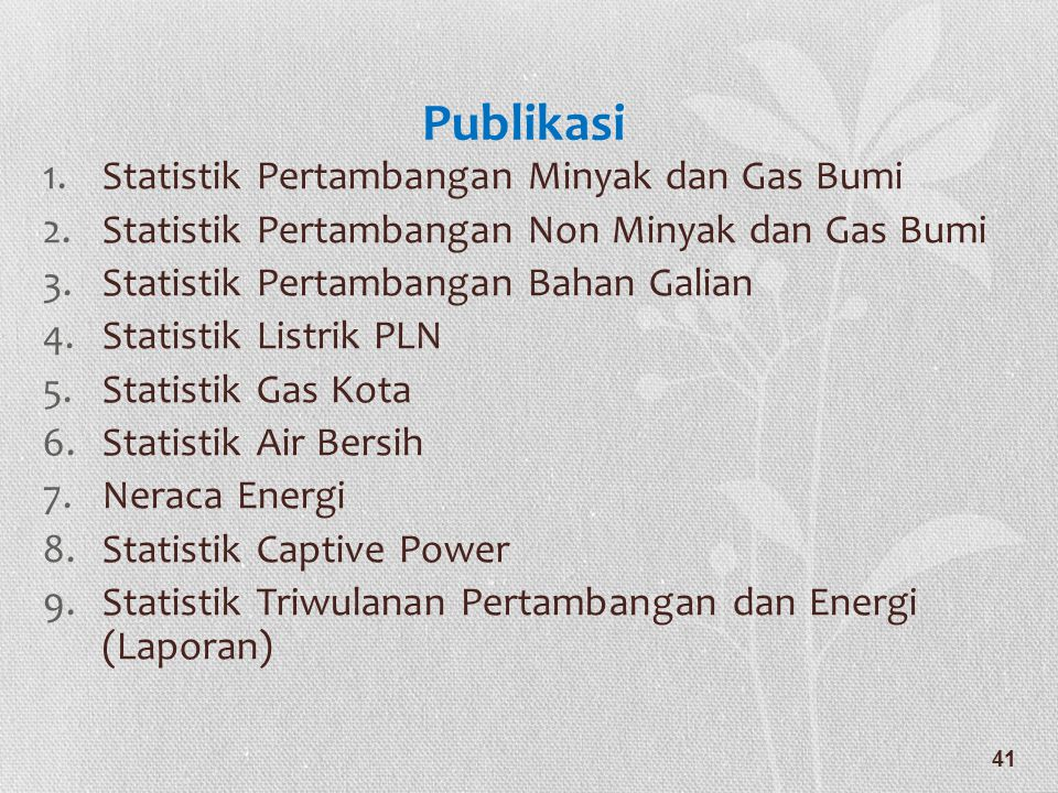 Publikasi Statistik Pertambangan Minyak dan Gas Bumi