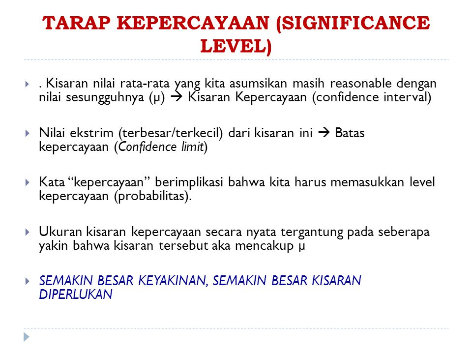 TARAP KEPERCAYAAN (SIGNIFICANCE LEVEL)
